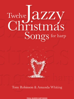 Twelve Jazzy Christmas Songs for Harp